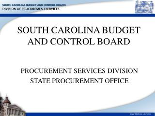 SOUTH CAROLINA BUDGET AND CONTROL BOARD