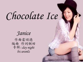 Chocolate Ice