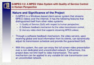 Q-MPEG V.2: A MPEG Video System with Quality of Service Control in Human Perspective
