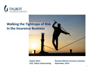 Walking the Tightrope of Risk  In the Insurance Business