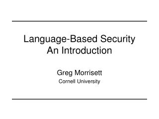 Language-Based Security An Introduction