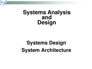 Systems Design System Architecture