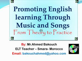 Promoting  English  learning Through  Music and  Songs From Theory  to Practice
