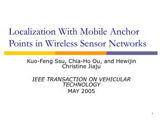 Localization With Mobile Anchor Points in Wireless Sensor Networks