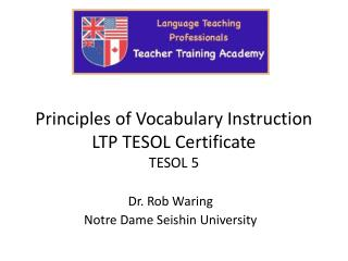 Principles of Vocabulary Instruction LTP TESOL Certificate TESOL 5
