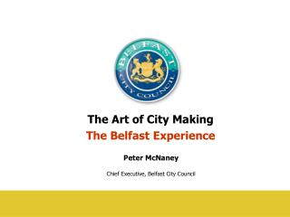 The Art of City Making  The Belfast Experience