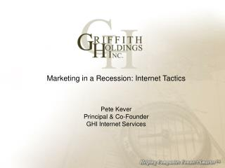 Marketing in a Recession: Internet Tactics