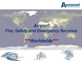 Airport  Fire, Safety and Emergency Services *** Worldwide ***