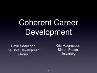 Coherent Career Development