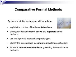Comparative Formal Methods