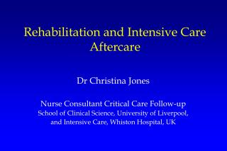Rehabilitation and Intensive Care Aftercare