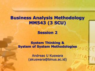 Business Analysis Methodology MM543  (3 SCU) Session 2