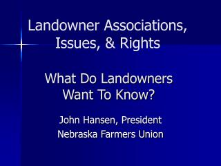 What Do Landowners  Want To Know?
