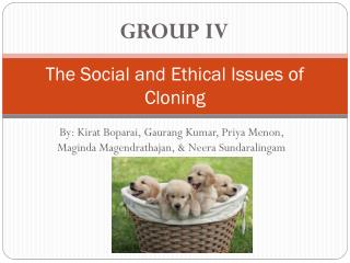 The Social and Ethical Issues of Cloning