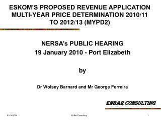 ESKOM S PROPOSED REVENUE APPLICATION  MULTI-YEAR PRICE DETERMINATION 2010