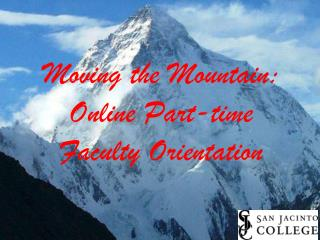 Moving the Mountain: Online Part-time  Faculty Orientation