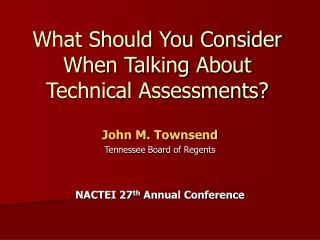 What Should You Consider When Talking About Technical Assessments?