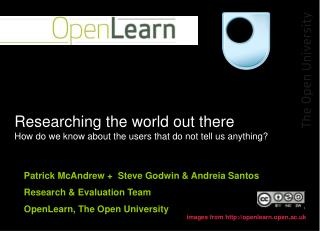 Researching the world out there How do we know about the users that do not tell us anything?