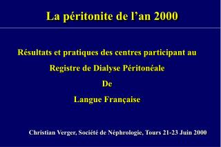 La péritonite de l'an 2000
