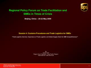Session 4: Customs Procedures and Trade Logistics for SMEs