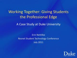 Working Together: Giving Students the Professional Edge