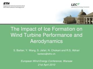 The Impact of Ice Formation on Wind Turbine Performance and Aerodynamics