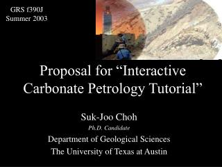 "Proposal for ""Interactive Carbonate Petrology Tutorial"""