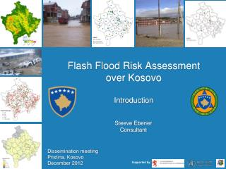 Flash Flood Risk Assessment over Kosovo Introduction
