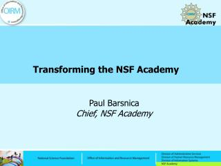 Transforming the NSF Academy