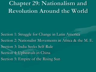 Chapter 29: Nationalism and Revolution Around the World