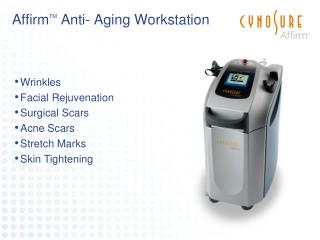 Affirm TM  Anti- Aging Workstation