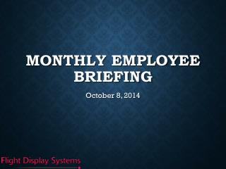Monthly Employee Briefing