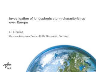 Investigation of  ionospheric  storm characteristics  over Europe