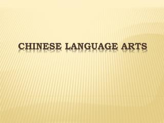 Chinese Language Arts