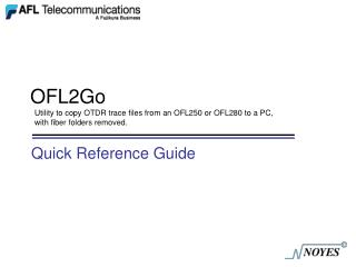 OFL2Go Utility to copy OTDR trace files from an OFL250 or OFL280 to a PC, with fiber folders removed.