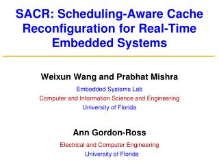 SACR: Scheduling-Aware Cache Reconfiguration for Real-Time Embedded Systems