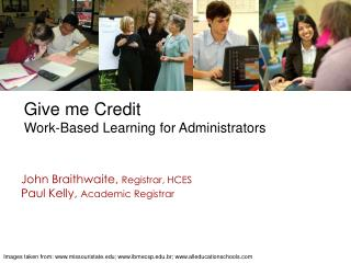 Give me Credit Work-Based Learning for Administrators