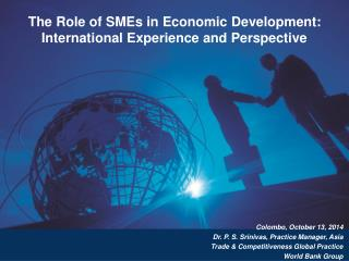 The Role of SMEs in Economic Development: International Experience and Perspective