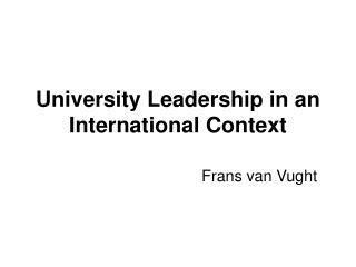 University Leadership in an International Context