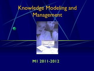 Knowledge Modeling and Management