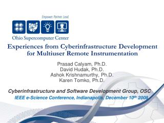 Experiences from Cyberinfrastructure Development for Multiuser Remote Instrumentation
