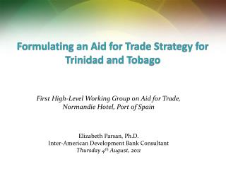 Formulating an Aid for Trade Strategy for Trinidad and Tobago