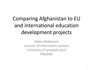 Comparing Afghanistan to EU and international education development projects