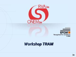 Workshop TRAM