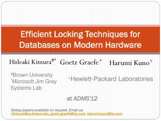 Efficient Locking Techniques for Databases on Modern Hardware