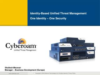 Identity-Based Unified Threat Management One Identity – One Security