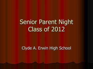 Senior Parent Night  Class of 2012