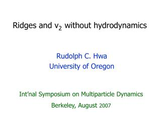 Ridges  and  v 2 without hydrodynamics