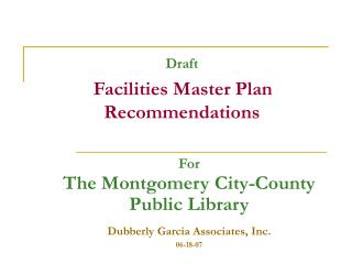 Draft Facilities Master Plan Recommendations