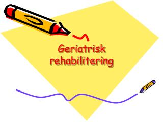 Geriatrisk rehabilitering